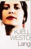"""""""Lang"""" av Kjell Westö"""