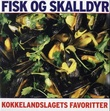"""""""Kokkelandslagets favoritter fisk og skalldyr"""" av Hugo Lauritz Jenssen"""