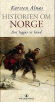 """""""Historien om Norge - Bd. 1"""" av Karsten Alnæs"""