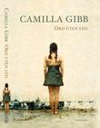 """Ord uten lyd"" av Camilla Gibb"