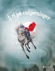 """""""Å ri på enhjørninger"""" av Mariangela Di Fiore"""