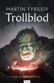 """Trollblod"" av Martin Fyrileiv"