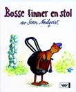 """""""Bosse finner en stol"""" av Sven Nordqvist"""