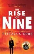 """The rise of nine"" av Pittacus Lore"
