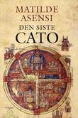 """""""Den siste Cato"""" av Matilde Asensi"""