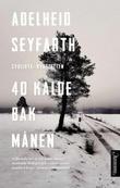 """""""40 kalde bak månen"""" av Adelheid Seyfarth"""