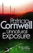 """Unnatural exposure"" av Patricia Cornwell"