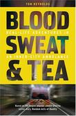 """Blood, Sweat and Tea - Real Life Adventures in an Inner-city Ambulance"" av Tom Reynolds"
