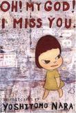 """Oh! My God! I Miss You (Collectable Postcards)"" av Yoshitomo Nara"