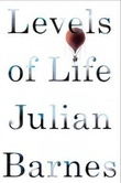 """Levels of life"" av Julian Barnes"