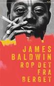 """""""Rop det fra berget"""" av James Baldwin"""