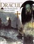 """""""Dracula - den blodryppende historien om verdens mest berømte vampyr"""" av Bram Stoker"""