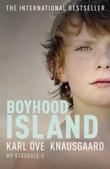 """""""Boyhood island - my struggle book 3"""" av Karl Ove Knausgård"""