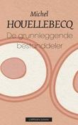 """""""De grunnleggende bestanddeler"""" av Michel Houellebecq"""