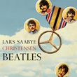"""Beatles"" av Lars Saabye Christensen"