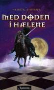 """""""Med Døden i hælene en middelalderskrøne"""" av Henrik Einspor"""