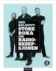 """""""Den relativt store boka om Radioresepsjonen"""" av Steinar Sagen"""