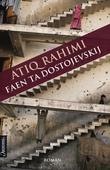 """""""Faen ta Dostojevskij"""" av Atiq Rahimi"""