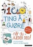 """""""100 ting å gjøre når du kjeder deg!"""" av Kris Hirschmann"""