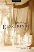 """""""Elskerinne"""" av Anita Nair"""