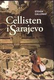 """Cellisten i Sarajevo"" av Steven Galloway"
