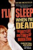 """""""I'll Sleep When I'm Dead The Dirty Life and Times of Warren Zevon"""" av Crystal Zevon"""