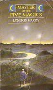 """""""Master of the Five Magics"""" av Lyndon Hardy"""