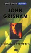 """Pelikan-rapporten"" av John Grisham"