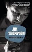 """""""Morderen i meg"""" av Jim Thompson"""