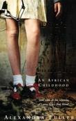 """""""Don't let's go to the dogs tonight - an African childhood"""" av Alexandra Fuller"""