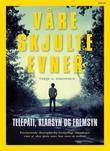 """""""Våre skjulte evner telepati, klarsyn og fremsyn"""" av Terje G. Simonsen"""