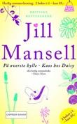 """""""På øverste hylle ; Kaos hos Daisy"""" av Jill Mansell"""