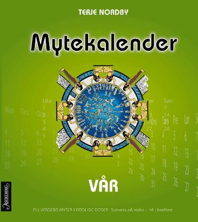 """""""Mytekalender - vår"""" av Terje Nordby"""