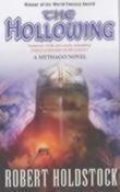 """The hollowing a Mythago novel"" av Robert Holdstock"