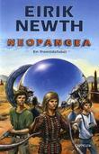 """""""Neopangea - en framtidsfabel"""" av Eirik Newth"""