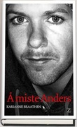 """""""Å miste Anders"""" av Karianne Braathen"""