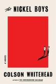 """The nickel boys - a novel"" av Colson Whitehead"