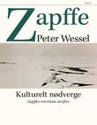 """""""Kulturelt nødverge - Zapffes efterlatte skrifter"""" av Peter Wessel Zapffe"""