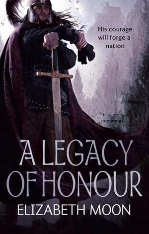 """A legacy of honour - prequel dead of Paksenarrion"" av Elizabeth Moon"