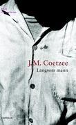 """""""Langsom mann"""" av J.M. Coetzee"""