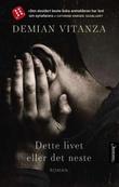 """""""Dette livet eller det neste roman"""" av Demian Vitanza"""