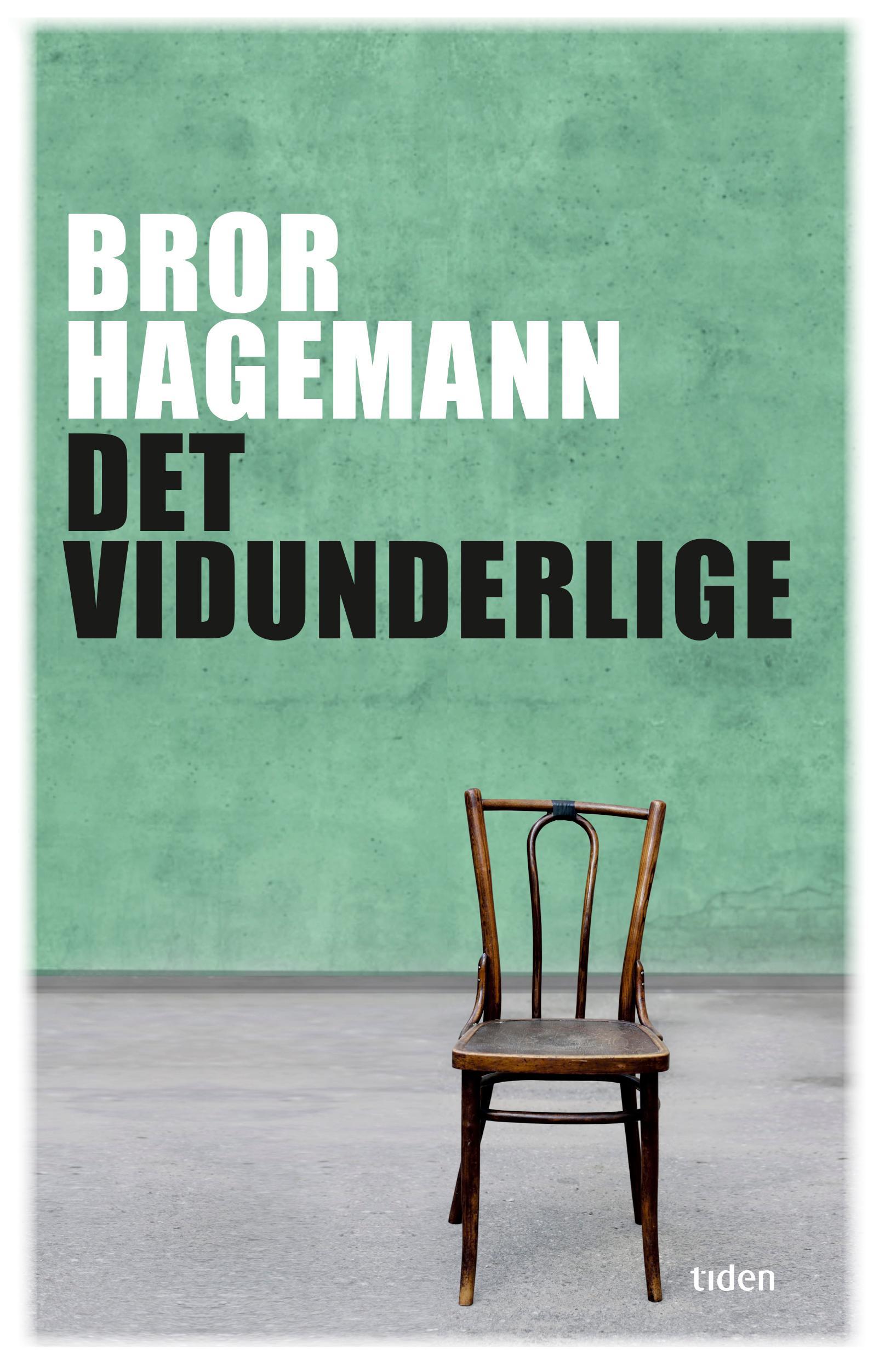 """Det vidunderlige"" av Bror Hagemann"