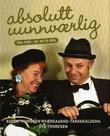 """""""Absolutt uunnværlig - fra 1950-, 60- og 70-åra"""" av Espen Thoresen Hværsaagod-Takkskalduha"""