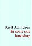 """""""Et stort øde landskap - noveller"""" av Kjell Askildsen"""