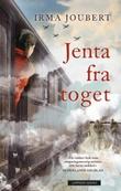 """""""Jenta fra toget"""" av Irma Joubert"""