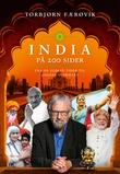 """""""India på 200 sider - fra de eldste tider til dagens stormakt"""" av Torbjørn Færøvik"""