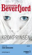 """""""Kronprinsen"""" av Alexandra Beverfjord"""