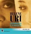 """""""Honningtunger"""" av Helene Uri"""