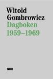 """""""Dagboken 1959-1969"""" av Witold Gombrowicz"""