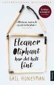 """Eleanor Oliphant har det helt fint"" av Gail Honeyman"